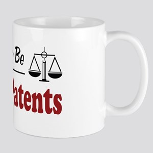 Rather Be Doing Patents Mug